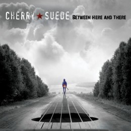 Cherry Suede - Between Here and There CD Cover